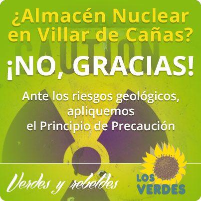 Los Verdes piden al gobierno de Rajoy la paralización del proyecto de almacén de residuos nucleares en Villar de Cañas por los riesgos geológicos de la zona