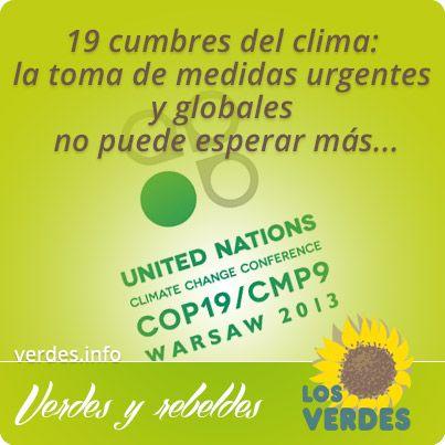 19 Cumbre del Clima (COP19): Los Verdes llaman a la responsabilidad definitiva y a la toma de medidas urgentes y globales