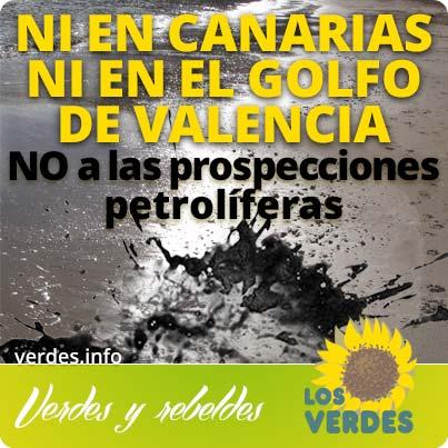 Los Verdes exigen a Rajoy que proteja la economía del litoral español y desautorice prospecciones petrolíferas en Canarias y el Golfo de Valencia