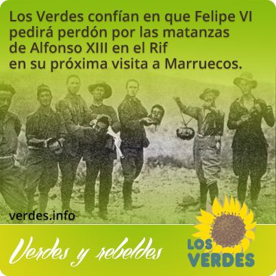 Los Verdes confían en que Felipe VI pedirá perdón por las matanzas de Alfonso XIII en el Rif en su próxima visita a Marruecos