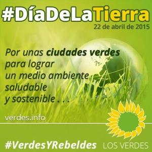 Manifiesto de Los Verdes ante el Día de la Tierra, 22 de abril 2015