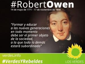 Robert Owen: el hombre que vio cosas que estaban ocultas para sus contemporáneos