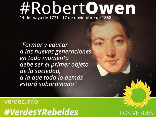 Robert Owen: el hombre que vio cosas que estaban ocultas para sus contempora?neos