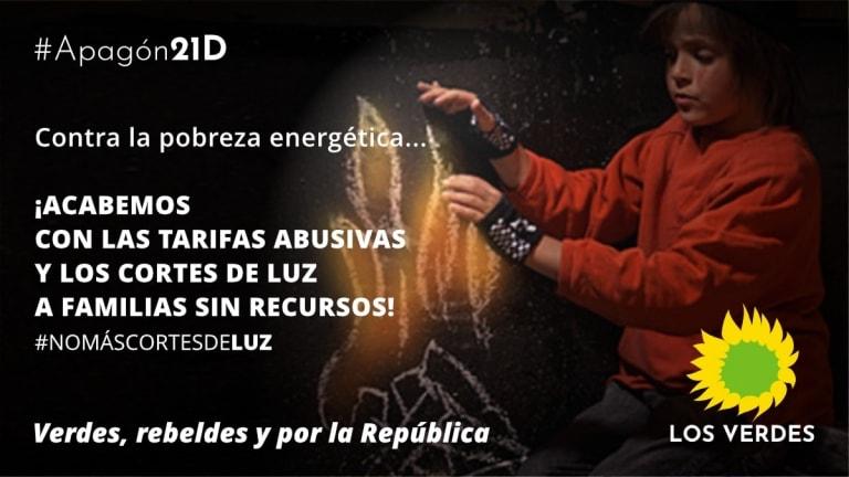 Los Verdes apoyan el #Apagón21D convocado por la iniciativa #NoMásCortesDeLuz