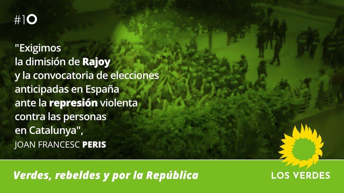 Los Verdes exigen la dimisión de Rajoy y la convocatoria de elecciones anticipadas en España ante la represión violenta contra las personas en Catalunya